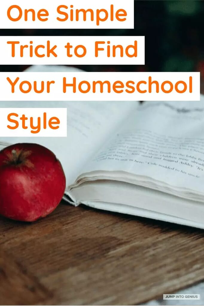 One Simple Trick to Find Your Homeschool Style