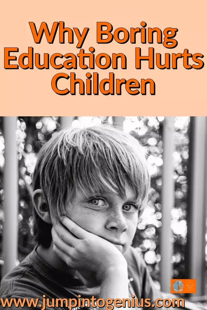 Why Boring Education Hurts Children