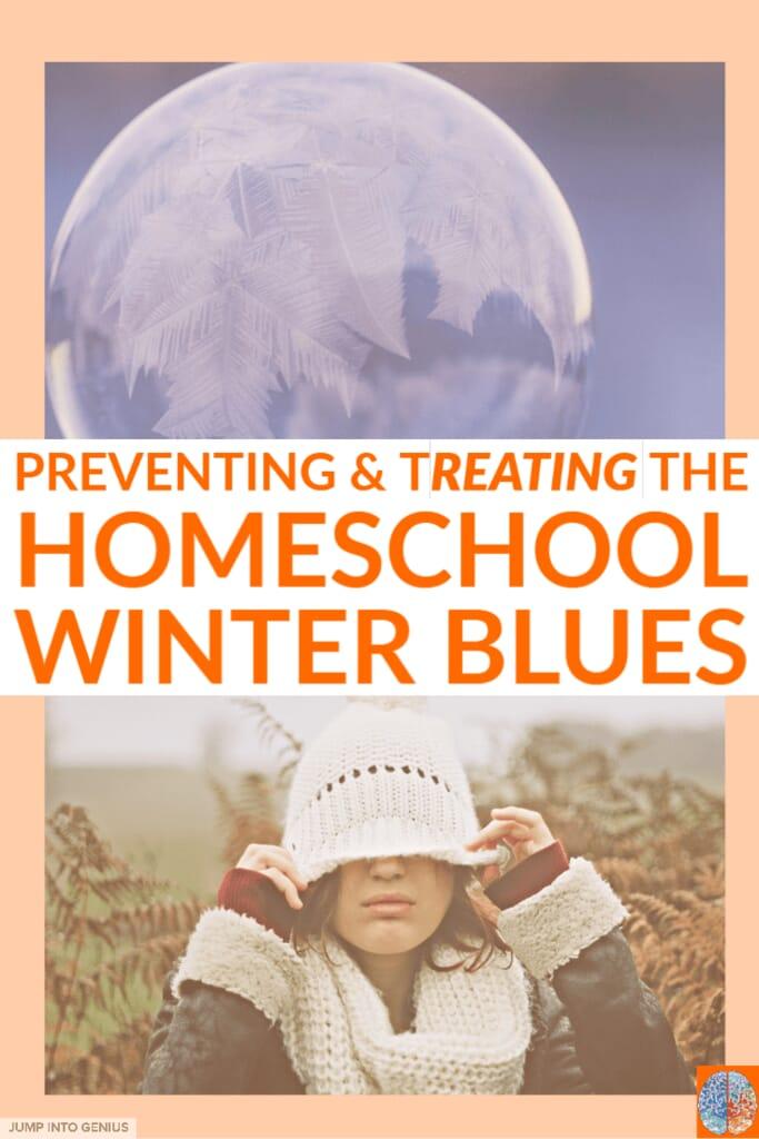 Preventing & Treating Homeschool Winter Blues