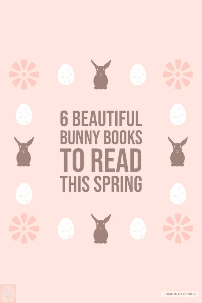 6 Beautiful Bunny Books to Read this Spring
