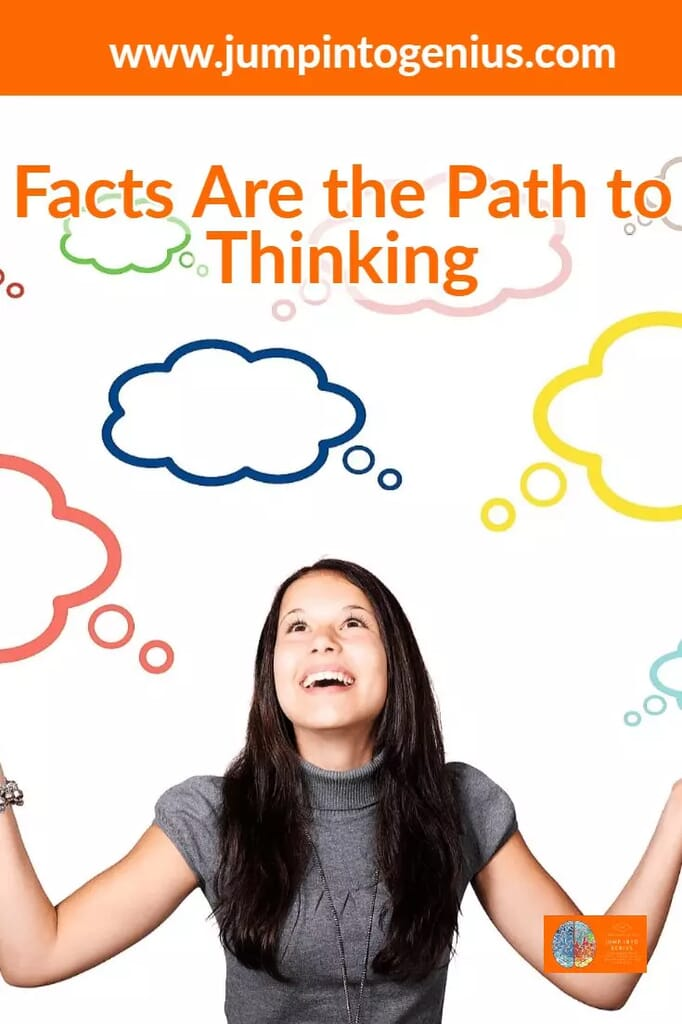 Facts are the path to thinking