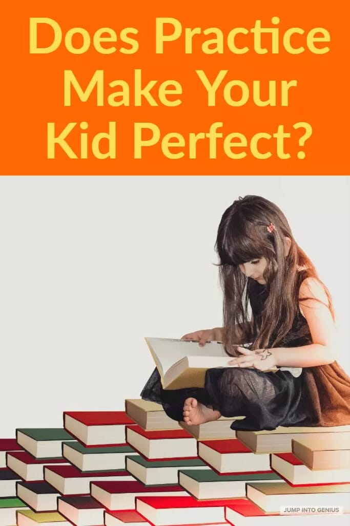Does Practice Make Your Kid Perfect?