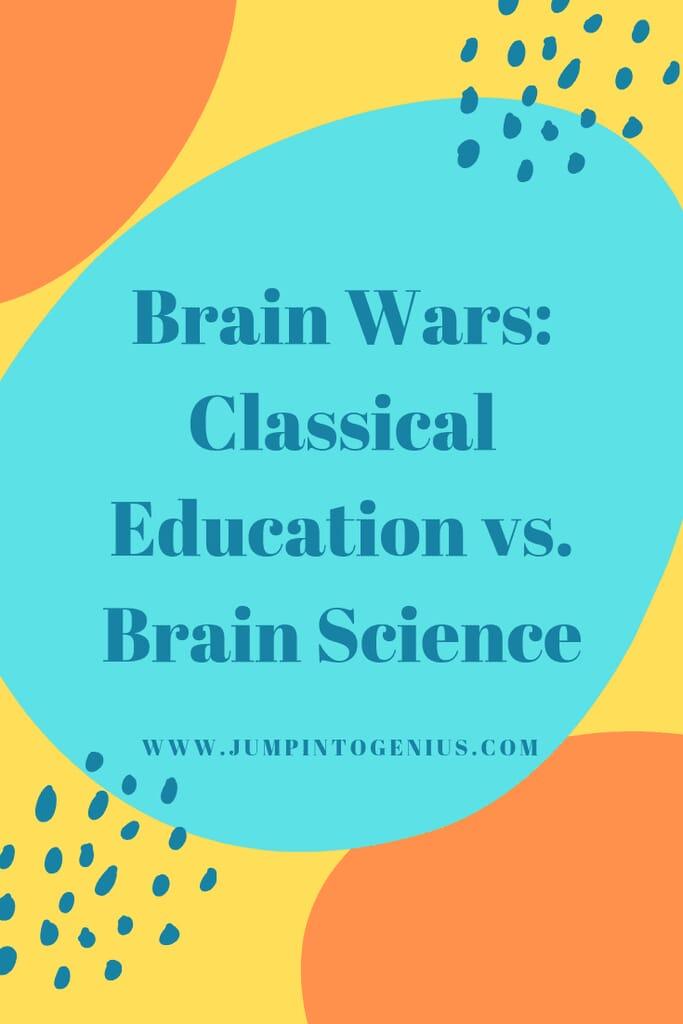 Brain Wars: Classical Education vs. Brain Science, Marla Szwast, Jump Into Genius, Homeschooling