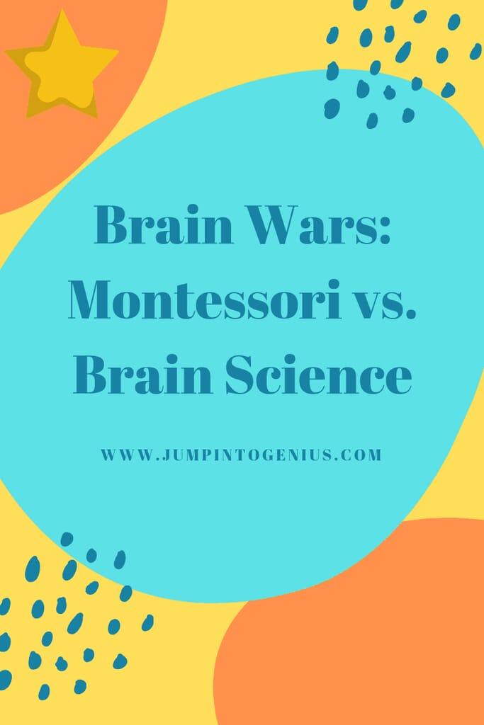 Brain Wars: Montessori vs. Brain Science