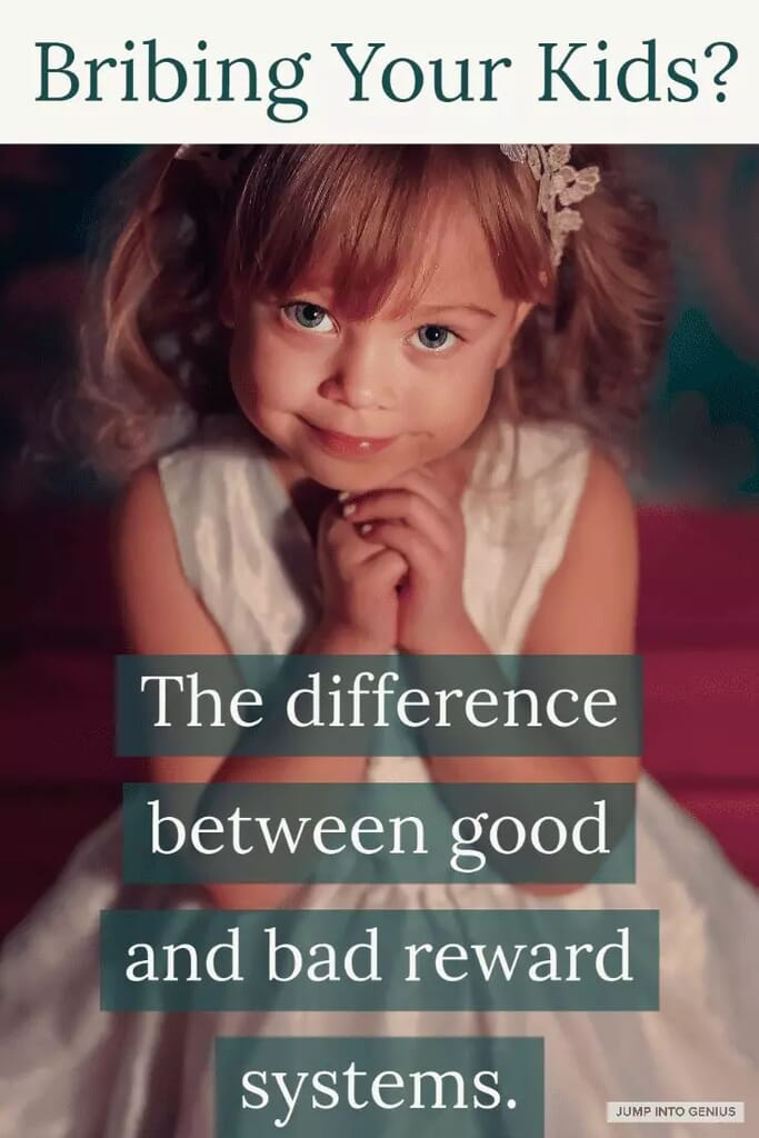 Bribing the Kids? The difference between good and bad reward systems.