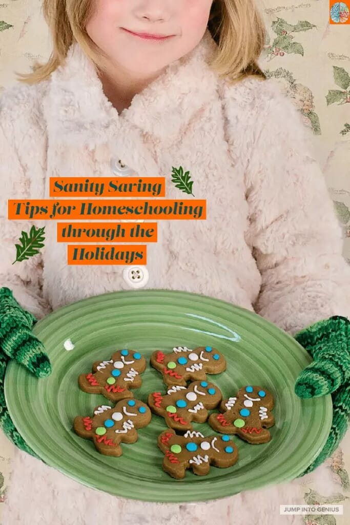 Sanity Saving Tips for Homeschooling Through the Holidays