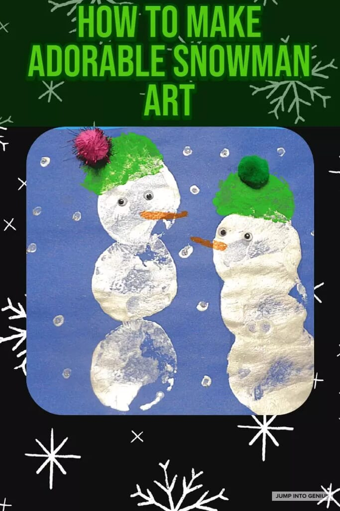 How to Make Adorable Snowman Art for Kids
