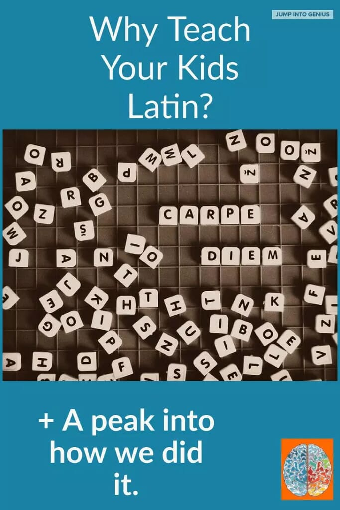 Why Teach Latin? Plus a peak into how we did it.