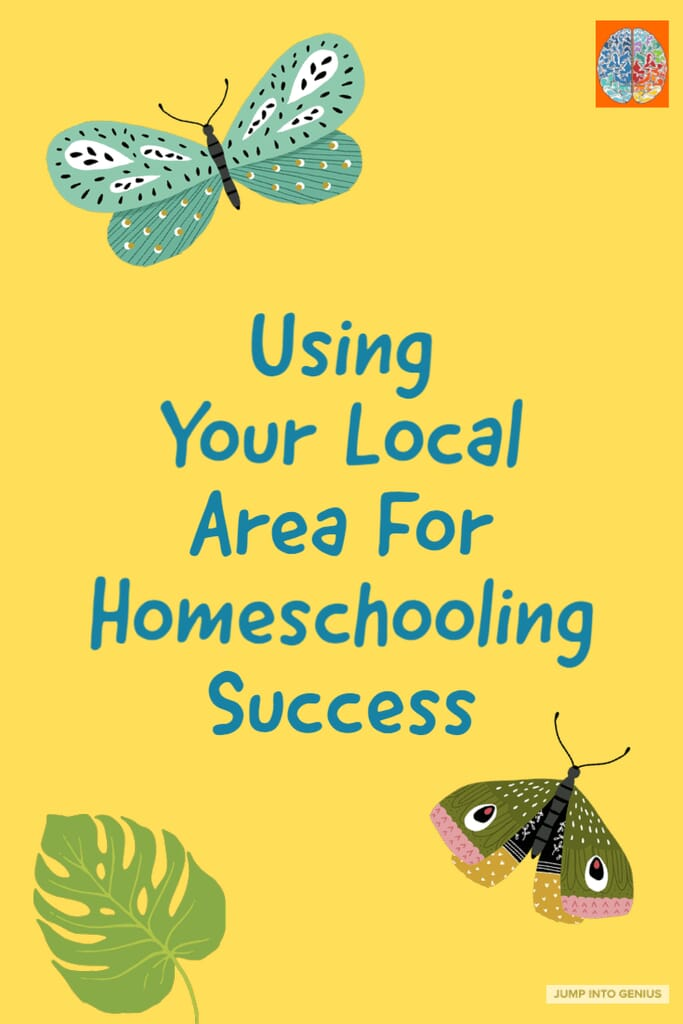 Using Your Local Area For Homeschooling Success